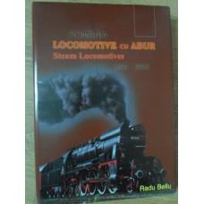 ALBUM LOCOMOTIVE CU ABUR, ROMANIA 1854-2003 (STEAM LOCOMOTIVES)