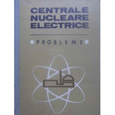 CENTRALE NUCLEARE ELECTRICE PROBLEME