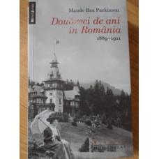 DOUAZECI DE ANI IN ROMANIA 1889-1911