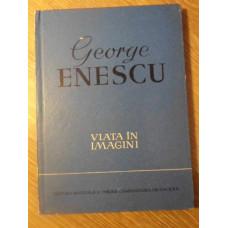 GEORGE ENESCU VIATA IN IMAGINI