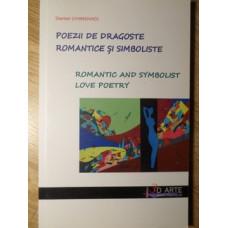 POEZII DE DRAGOSTE ROMANTICE SI SIMBOLISTE. ROMANTIC AND SYMBOLIST LOVE POETRY