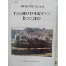 FOLOSIREA EXPLOZIVILOR IN INDUSTRIE